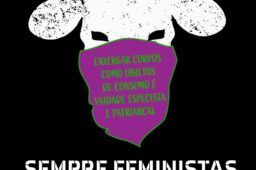 Sempre feministas, sempre antiespecistas
