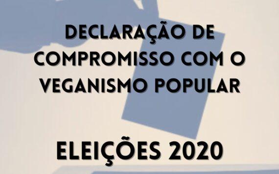Declaração de Compromisso com o Veganismo Popular – Eleições 2020